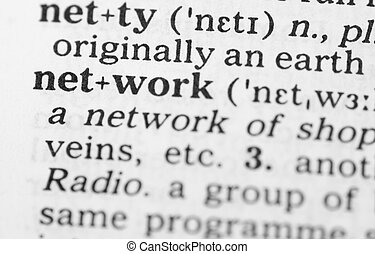 Macro image of dictionary definition of network - Macro...