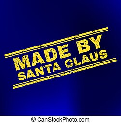 MADE BY SANTA CLAUS Scratched Stamp Seal on Gradient Background