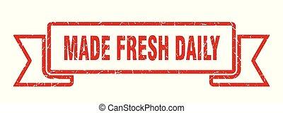 made fresh daily grunge ribbon. made fresh daily sign. made...