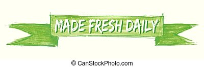 made fresh daily ribbon - made fresh daily hand painted...