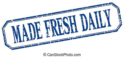 made fresh daily square blue grunge vintage isolated label