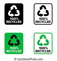"""""""100% recycled"""" material information sign - Made from """"100% ..."""