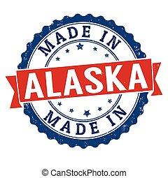 Made in Alaska sign or stamp