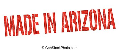 Made in Arizona sign or stamp