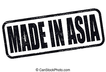 Made in Asia - Stamp with text made in Asia inside, vector...
