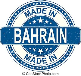 made in BAHRAIN rubber stamp internet sign on white background
