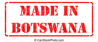 Made in Botswana - inscription on Red Rubber Stamp.