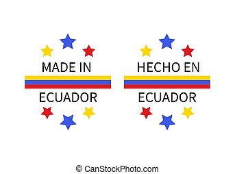 Made in Ecuador labels in English and in Spanish languages . Quality mark vector icon. Perfect for logo design, tags, badges, stickers, emblem, product packaging, etc