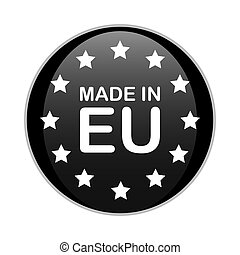 MADE IN EU black round badge with white text and stars. Europe product sign vector illustration isolated on white background.