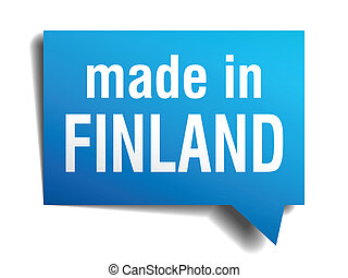 made in Finland blue 3d realistic speech bubble isolated on...