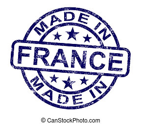 Made In France Stamp Shows French Product Or Produce