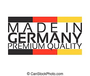 Made in Germany, premium quality sticker with German color, simple vector illustration