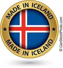 Made in Iceland gold label with flag, vector illustration