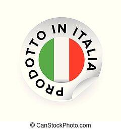 Made in Italy Italian language Prodotto in Italia - Made in...