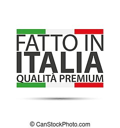 Made in Italy, premium quality, simple vector symbol with Italian tricolor isolated on white background