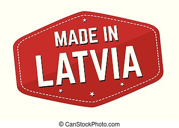 Made in Latvia label or sticker on white background, vector...