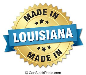made in Louisiana gold badge with blue ribbon