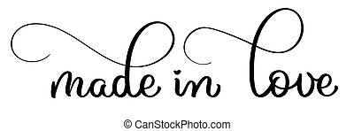 made in love vector vintage text. Calligraphy lettering illustration EPS10 on white background
