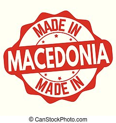 Made in Macedonia sign or stamp on white background, vector...