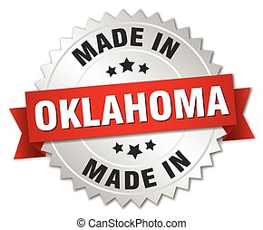 made in Oklahoma silver badge with red ribbon