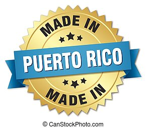 made in Puerto Rico gold badge with blue ribbon