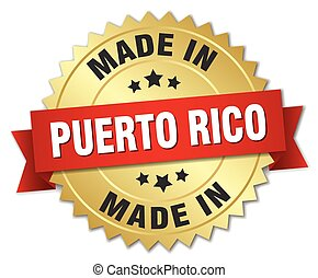 made in Puerto Rico gold badge with red ribbon