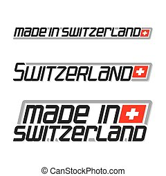 Made in Switzerland - Vector illustration of the logo for...