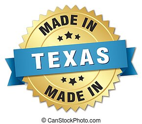 made in Texas gold badge with blue ribbon