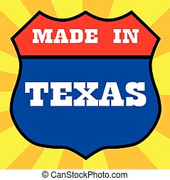 Made In Texas Shield