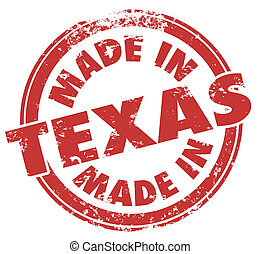 Made in Texas TX Round Stamp Words State Pride Product...
