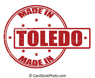 Made in Toledo - Stamp with text made in Toledo inside,...