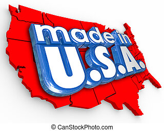 Made in USA America Production Manufacturing Goods Products...