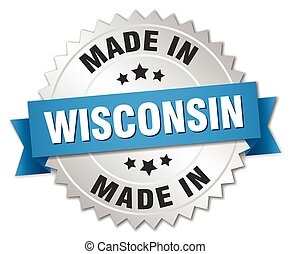 made in Wisconsin silver badge with blue ribbon