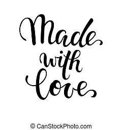 made with love. Hand drawn calligraphy and brush pen lettering on white background. design for holiday greeting card of baby shower, birthday, party invitation, poster, kids fabric, textile, nursery
