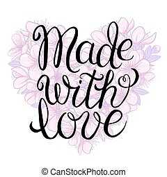 Made with love - lettering