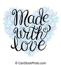 Made with love - lettering - Made with love - hand lettering...
