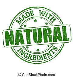 Made with natural ingredients stamp - Made with natural...