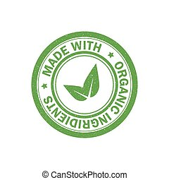 Made with organic ingredients rubber grunge stamp. Vegetarian food icon. Vector