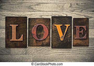 madeira, Amor, conceito, tipo,  Letterpress