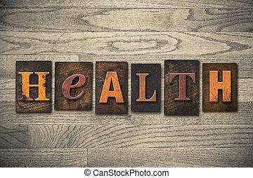 madeira, saúde, conceito, tipo, letterpress