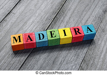 Madeira text on colorful wooden cubes