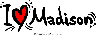 Madison love - Creative design of madison love