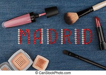 Madrid. World capitals of fashion. Word inlaid rhinestones and cosmetics.