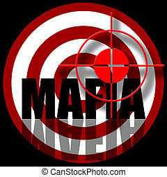 Aiming to target with mafia inscription illustration over black background