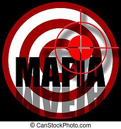 Mafia - Aiming to target with mafia inscription illustration...