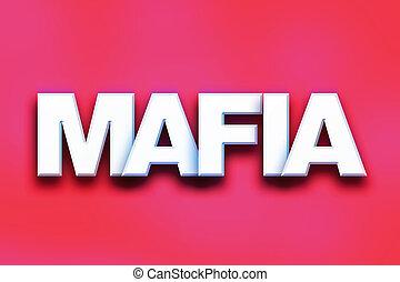 Mafia Concept Colorful Word Art