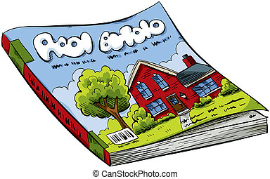 Magazine - A cartoon real estate magazine with house on the...