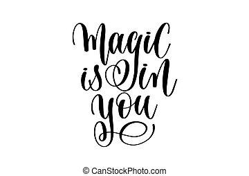 magia, é, em, tu, -, preto branco, mão, lettering, inscrição