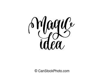 magia, idéia, -, preto branco, mão, lettering, inscrição