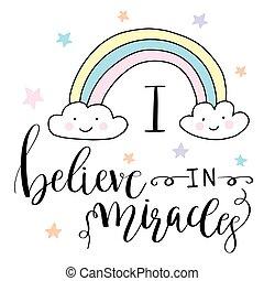 magia, mão, desenhado, illustration-, cute, arco íris, e, lettering, texto, i, acreditar, em, milagres
